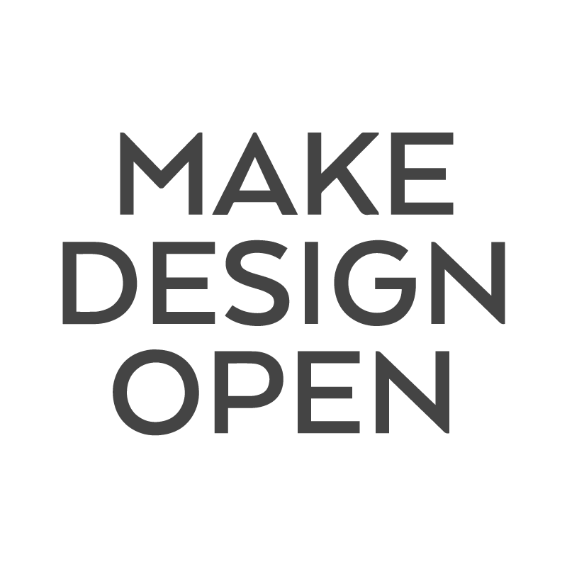 MAKE DESIGN OPEN